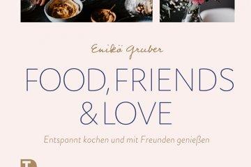 Food, friends & love