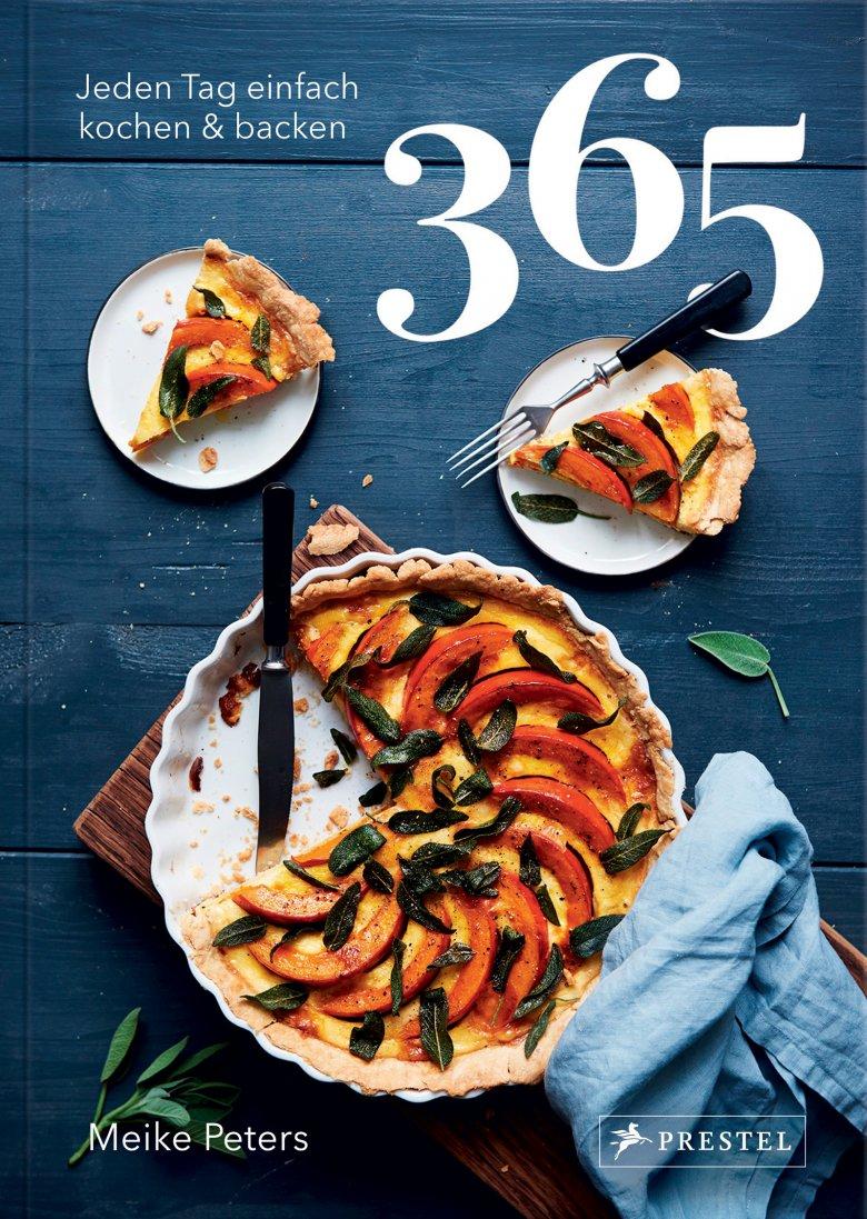 365: Jeden Tag einfach kochen & backen