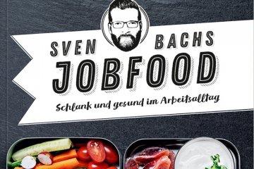Jobfood - Schlank und gesund im Arbeitsalltag