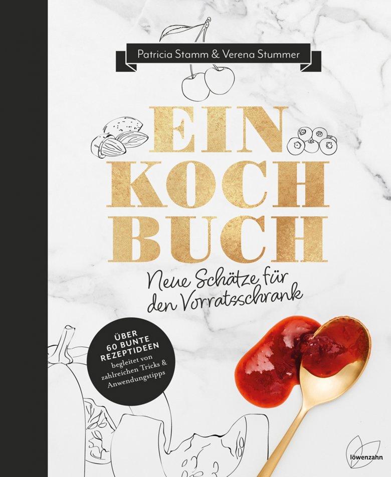 Einkochbuch - Neue Schätze für den Vorratsschrank